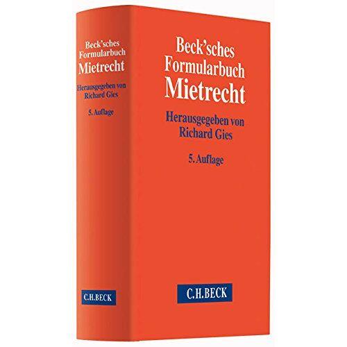 Richard Gies - Beck'sches Formularbuch Mietrecht - Preis vom 09.05.2021 04:52:39 h