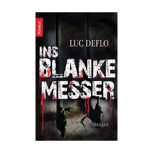 Luc Deflo - Ins blanke Messer - Preis vom 21.10.2020 04:49:09 h