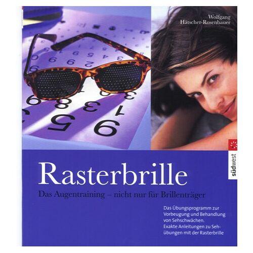 Wolfgang Hätscher-Rosenbauer - Hätscher-Rosenbauer, W: Rasterbrille - Preis vom 17.01.2021 06:05:38 h