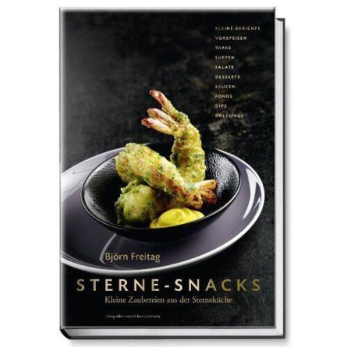 Björn Freitag - Sterne-Snacks - Kleine Zaubereien aus der Sterneküche - Preis vom 21.11.2019 05:59:20 h