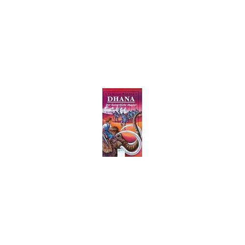 Tamora Pierce - Dhana, Der Kaiserliche Magier - Preis vom 14.05.2021 04:51:20 h