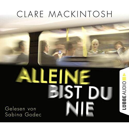 Clare Mackintosh - Alleine bist du nie: Psychothriller. - Preis vom 09.04.2021 04:50:04 h