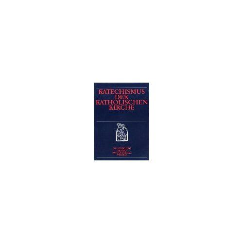 Katholische Kirche - Katechismus der Katholischen Kirche - Preis vom 20.10.2020 04:55:35 h