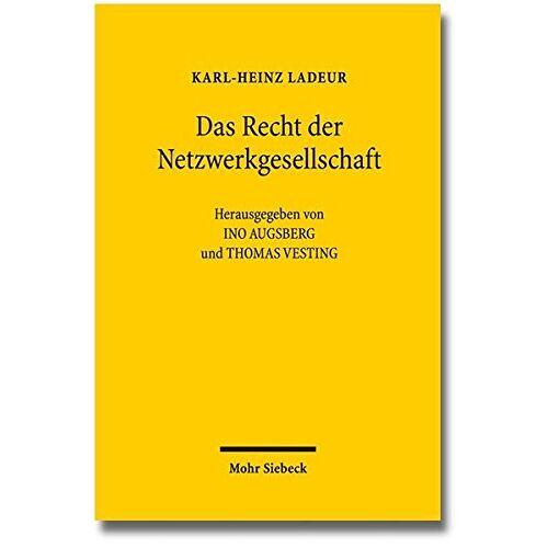 Ladeur, Karl H - Das Recht der Netzwerkgesellschaft: Ausgewählte Aufsätze - Preis vom 18.02.2020 05:58:08 h