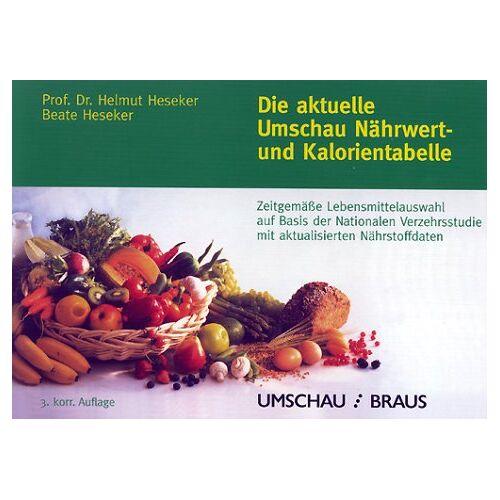 Helmut Heseker - Die aktuelle Umschau Nährwert- und Kalorientabelle - Preis vom 18.04.2021 04:52:10 h