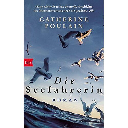 Catherine Poulain - Die Seefahrerin: Roman - Preis vom 04.12.2019 05:54:03 h