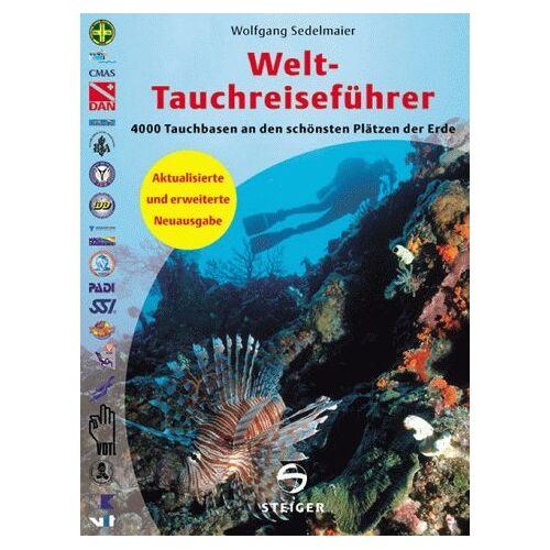 Wolfgang Sedelmaier - Der Welt-Tauchreiseführer - Preis vom 03.12.2020 05:57:36 h