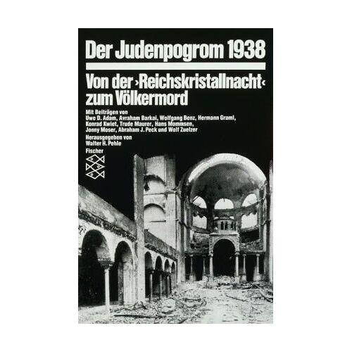 Pehle, Walter H. - Der Judenpogrom 1938: Von der » Reichskristallnacht « zum Völkermord - Preis vom 14.04.2021 04:53:30 h