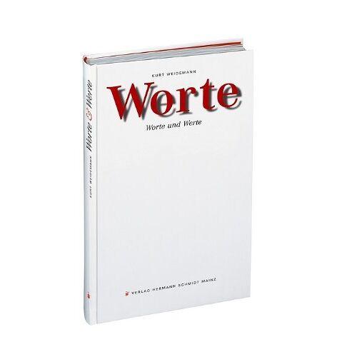 Kurt Weidemann - Worte: Worte und Werte - Preis vom 06.03.2021 05:55:44 h