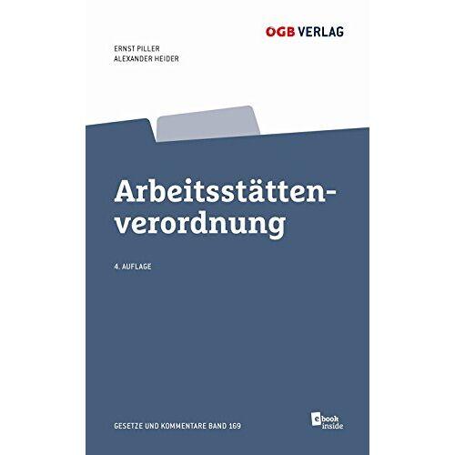 Ernst Piller - Arbeitsstättenverordnung - Preis vom 20.10.2020 04:55:35 h