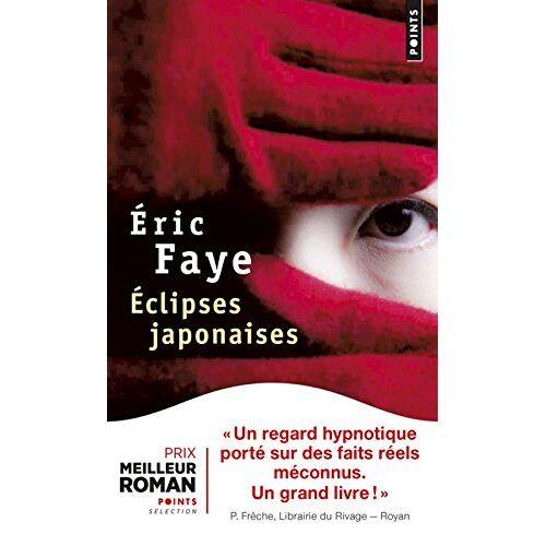 Eric Faye - Eclipses japonaises: Roman - Preis vom 05.05.2021 04:54:13 h