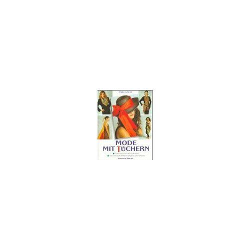 Paola Incze - Mode mit Tüchern - Preis vom 21.10.2020 04:49:09 h