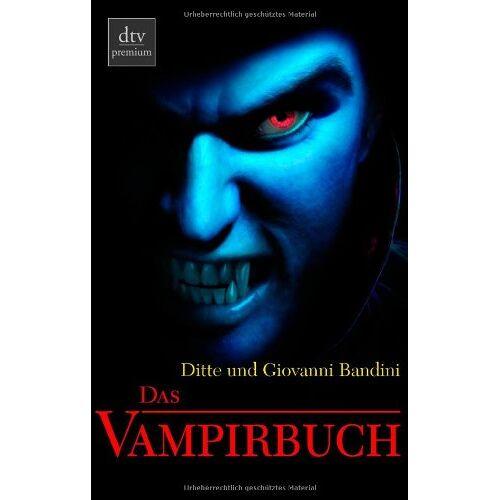 Ditte Bandini - Das Vampirbuch - Preis vom 21.04.2021 04:48:01 h
