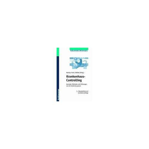 Joachim Hentze - Krankenhaus-Controlling. Konzepte, Methoden und Erfahrungen aus der Krankenhauspraxis - Preis vom 04.09.2020 04:54:27 h
