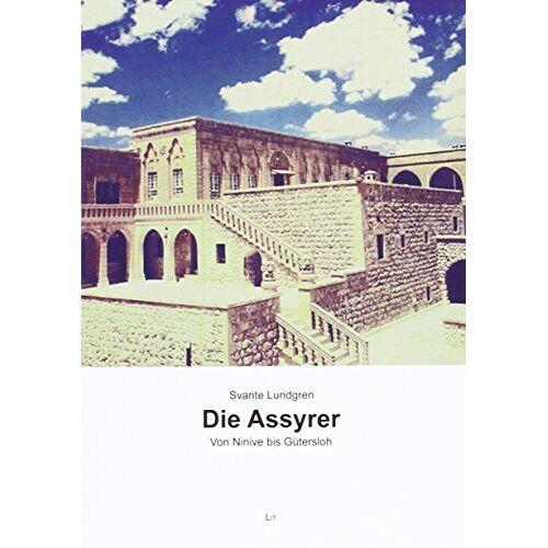 Svante Lundgren - Die Assyrer: Von Ninive bis Gütersloh - Preis vom 15.04.2021 04:51:42 h