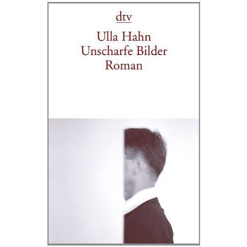 Ulla Hahn - Unscharfe Bilder: Roman - Preis vom 21.04.2021 04:48:01 h