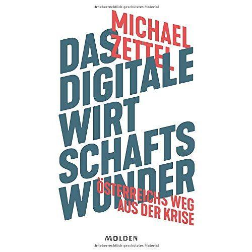 Zettel - Das digitale Wirtschaftswunder: Österreichs Weg aus der Krise - Preis vom 10.05.2021 04:48:42 h