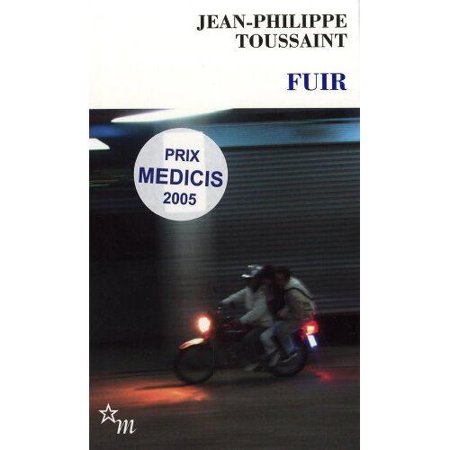 Jean-Philippe Toussaint - Fuir - Preis vom 08.03.2021 05:59:36 h
