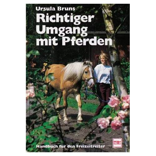 Ursula Bruns - Richtiger Umgang mit Pferden - Preis vom 10.05.2021 04:48:42 h
