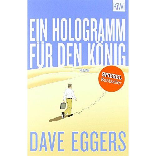Dave Eggers - Ein Hologramm für den König: Roman - Preis vom 14.05.2021 04:51:20 h
