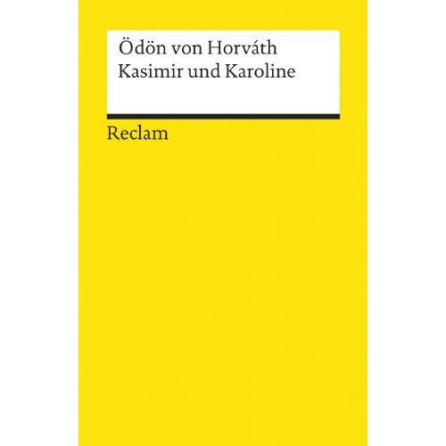 Horváth, Ödön von - Kasimir und Karoline: Volksstück - Preis vom 21.10.2020 04:49:09 h