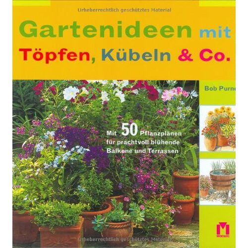 Bob Purnell - Gartenideen mit Töpfen, Kübeln & Co - Preis vom 04.09.2020 04:54:27 h
