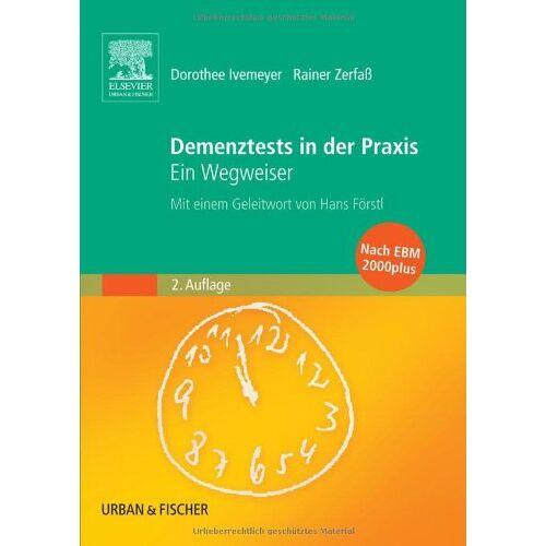 Dorothee Ivemeyer - Demenztests in der Praxis, 2. Auflage: Ein Wegweiser - Preis vom 06.05.2021 04:54:26 h