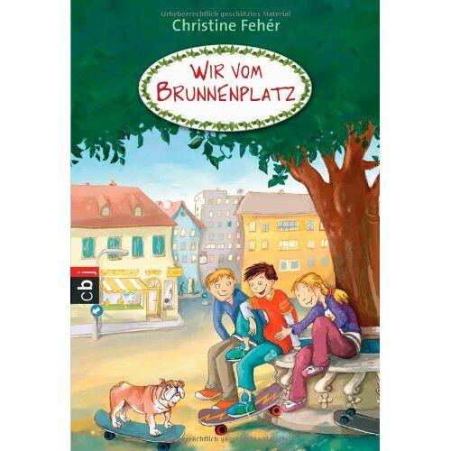 Christine Fehér - Wir vom Brunnenplatz: Band 1 - Preis vom 27.02.2021 06:04:24 h