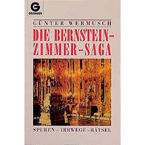 Günter Wermusch - Die Bernsteinzimmer - Saga - Preis vom 20.10.2020 04:55:35 h