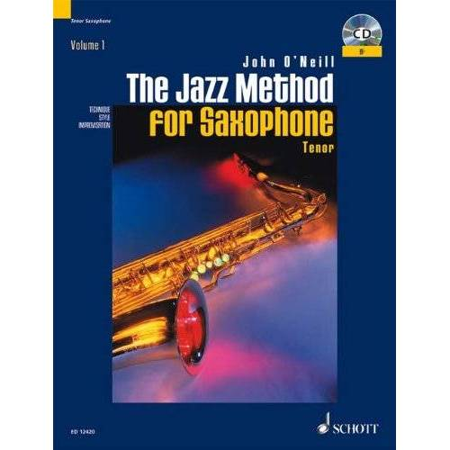John O'Neill - The Jazz Method for Saxophone: Tenor-Saxophon. Ausgabe mit CD.: Tenor Saxophone - Preis vom 27.02.2021 06:04:24 h