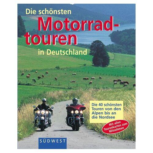 Rudolf Geser - Die schönsten Motorradtouren in Deutschland. Die 40 schönsten Touren von den Alpen bis an die Nordsee - Preis vom 29.01.2020 05:58:29 h