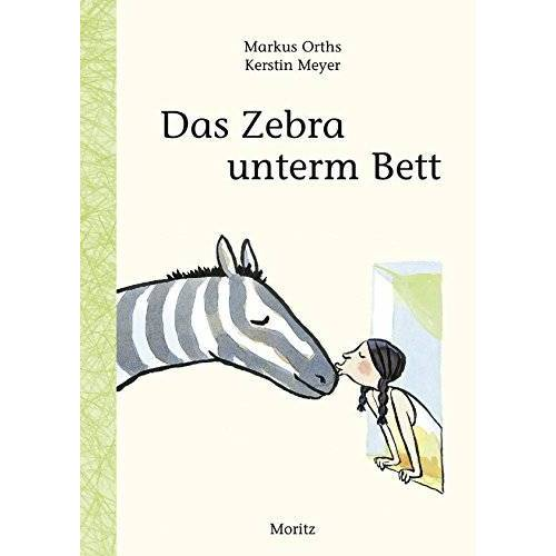 Markus Orths - Das Zebra unterm Bett - Preis vom 21.10.2020 04:49:09 h