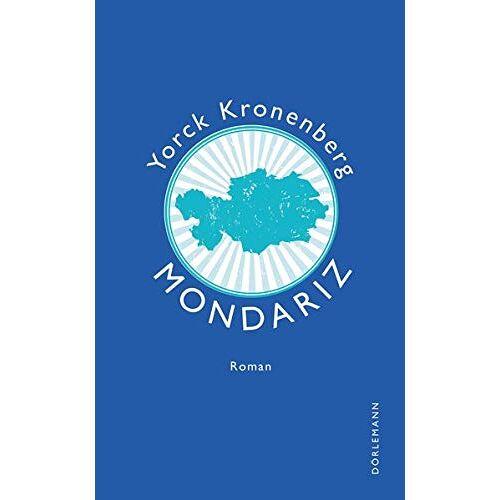 Yorck Kronenberg - Mondariz: Roman - Preis vom 20.10.2020 04:55:35 h