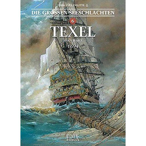 Jean-Yves Delitte - Die Großen Seeschlachten / Texel - Preis vom 28.03.2020 05:56:53 h