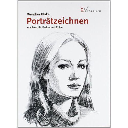Wendon Blake - Porträtzeichnen mit Bleistift, Kreide und Kohle - Preis vom 05.03.2021 05:56:49 h