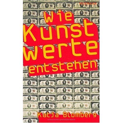Blomberg Wie Kunstwerte entstehen - Preis vom 07.05.2021 04:52:30 h