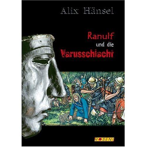 Alix Hänsel - Ranulf und die Varusschlacht - Preis vom 06.03.2021 05:55:44 h
