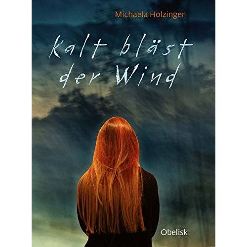 Michaela Holzinger - Kalt bläst der Wind - Preis vom 21.04.2021 04:48:01 h