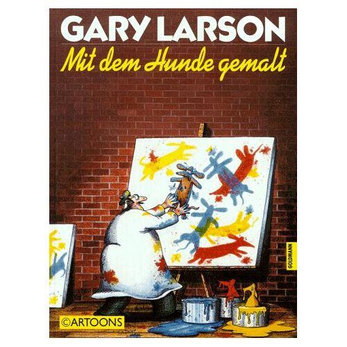 Gary Larson - Mit dem Hunde gemalt - Preis vom 24.02.2021 06:00:20 h