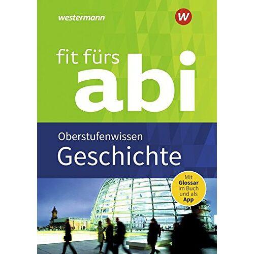 Herbert Kohl - Fit fürs Abi: Geschichte Oberstufenwissen - Preis vom 10.05.2021 04:48:42 h