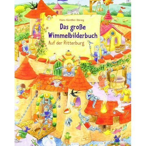 Hans-Günther Döring - Das große Wimmelbilderbuch - Auf der Ritterburg - Preis vom 27.02.2021 06:04:24 h