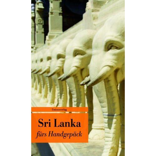Alice Grünfelder - Sri Lanka fürs Handgepäck: Geschichten und Berichte - Ein Kulturkompass - Preis vom 03.12.2020 05:57:36 h