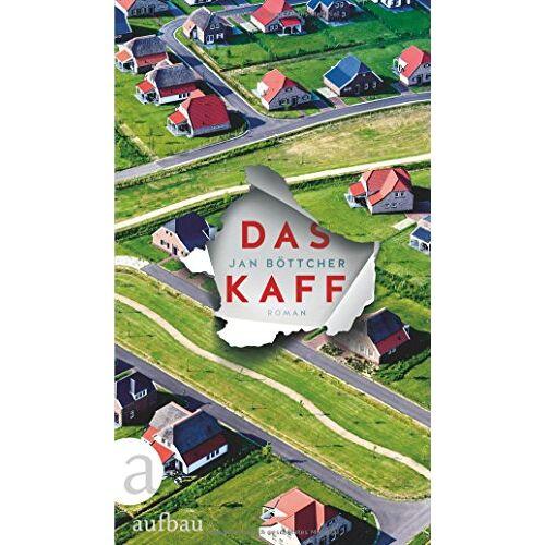 Jan Böttcher - Das Kaff: Roman - Preis vom 06.09.2020 04:54:28 h