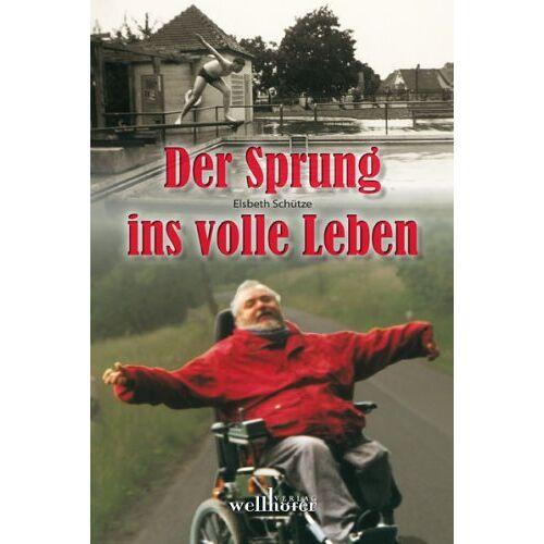 Elsbeth Schütze - Der Sprung ins volle Leben - Preis vom 21.10.2020 04:49:09 h