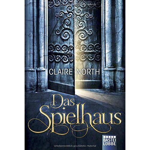 Claire North - Das Spielhaus: Drei Novellen - Preis vom 21.10.2020 04:49:09 h