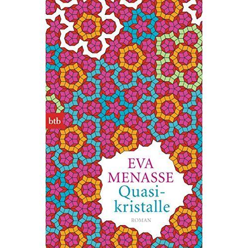 Eva Menasse - Quasikristalle: Roman - Preis vom 12.05.2021 04:50:50 h