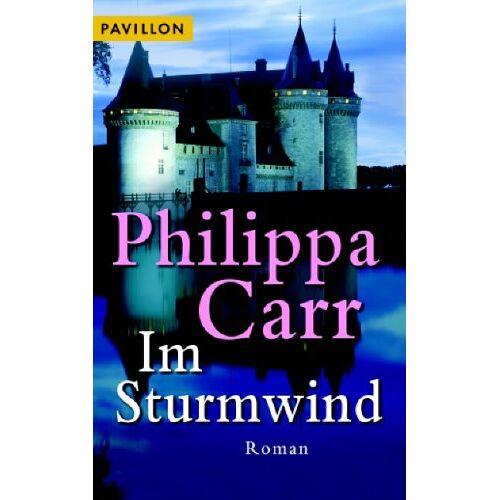 Philippa Carr - Im Sturmwind. Roman - Preis vom 03.05.2021 04:57:00 h