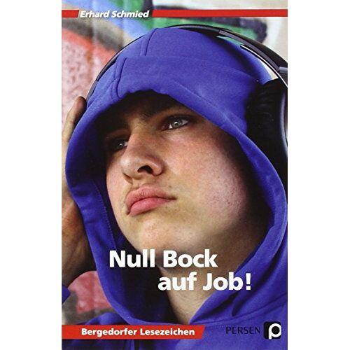 Erhard Schmied - Null Bock auf Job!: 7. bis 10. Klasse (Bergedorfer Lesezeichen) - Preis vom 18.04.2021 04:52:10 h