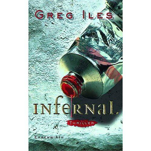 Greg Iles - Infernal. - Preis vom 25.01.2021 05:57:21 h