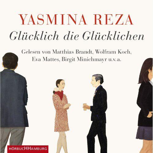 Yasmina Reza - Glücklich die Glücklichen: 4 CDs - Preis vom 13.05.2021 04:51:36 h